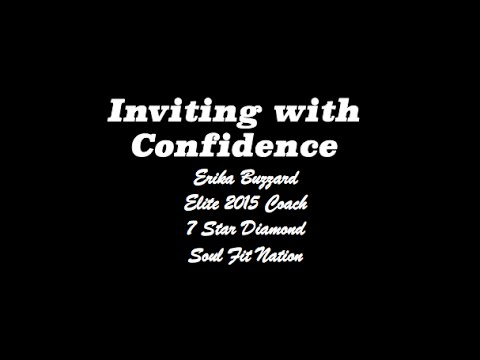 Inviting with Confidence