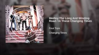 Medley:The Long And Winding Road / In These Changing Times