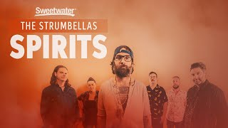 The Strumbellas - Spirits | Live Performance at Sweetwater