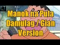 Manok na Pula - Damulag Version | Gian Version