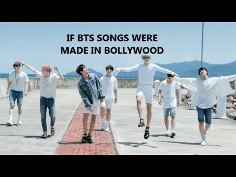 What if BTS songs were made in Bollywood  ? || BTS songs with a
