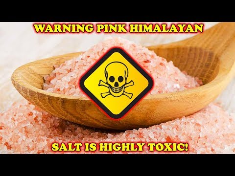 WARNING PINK HIMALAYAN SALT IS HIGHLY TOXIC!