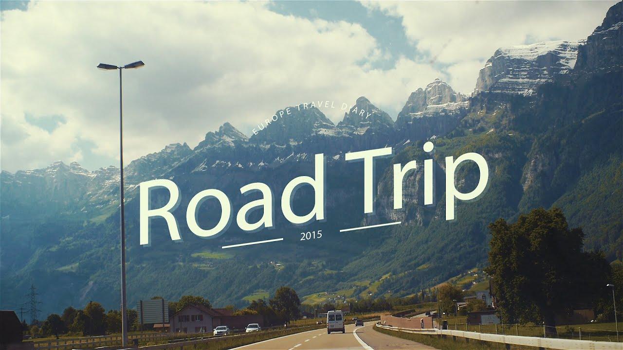 tavel diary : europe road trip 2015 - youtube
