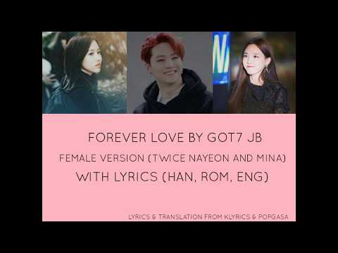 (FEMALE VERSION/HOW WOULD TWICE SING FOREVER LOVE BY GOT7 JB FROM DREAM KNIGHT OST)
