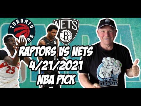 Toronto Raptors vs Brooklyn Nets 4/21/21 Free NBA Pick and Prediction NBA Betting Tips