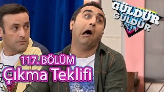 Güldür Güldür Show 117. Bölüm, Çıkma Teklifi Skeci