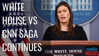 Media Misses: Sarah Huckabee Sanders and CNN Saga Continues