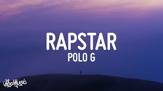 Polo G - RAPSTAR (Lyrics)