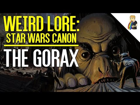 The Gorax | Star Wars Weird Lore