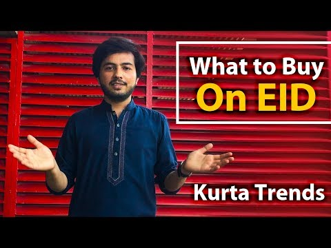 What to Wear on Eid | Men Kurta & Shalwar Kameez Trends | 2019 | Style Geek