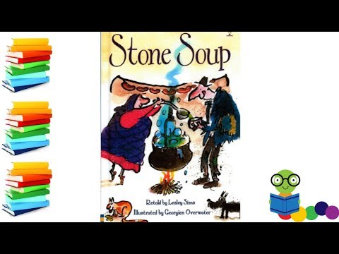 Stone Soup - Kids Books Read Aloud