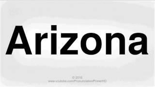 How To Pronounce Arizona | Pronunciation Primer HD