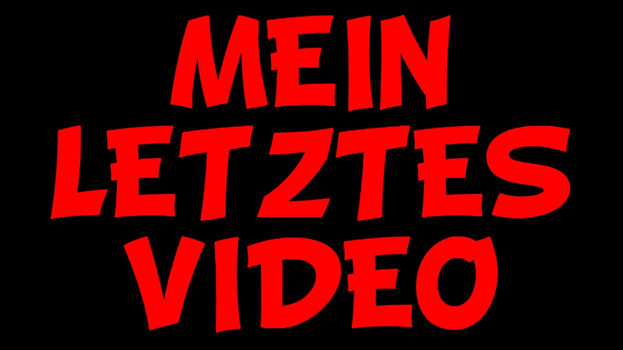 Letztes Video