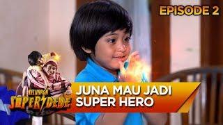 Walaupun Masih Kecil, Juna Ingin Menjadi Super Hero - Keluarga Super Dede Eps 2