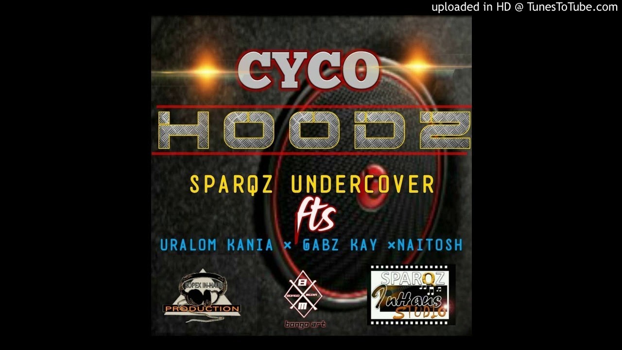 CYCO HOODZ -(2020) SPARQZ UNDERCOVER (Uralom Kania x Gabz Kay x Naitosh) KOPEX IN-HAUS PRODUCTION