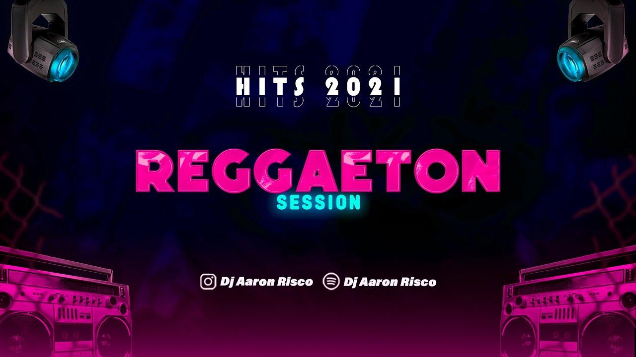 HITS 2021 REGGAETON SESSIONS (Que Mas Pues, Yonaguni, AM Remix, Mienteme, 512, In Da Ghetto)