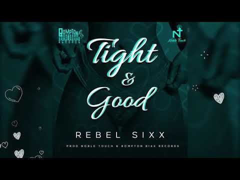 rebel-sixx---tight-&-good-💃💃🇹🇹🇹🇹🇹🇹