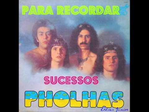 PHOLHAS PARA RECORDAR SELEÇÃO MÚSICAS COMPLETAS