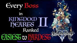 All Kingdom Hearts 2 Bosses Ranked Easiest To Hardest