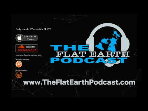 Flat Earth Podcast ep 17 - Curious J is not dead