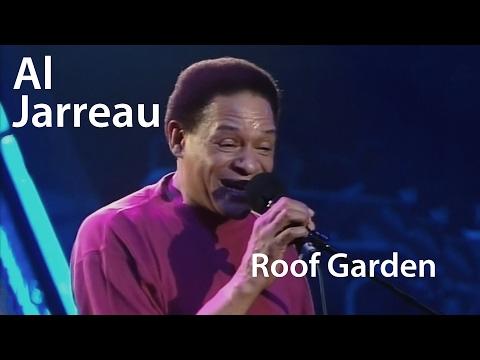 Al Jarreau - Roof Garden [Restored]