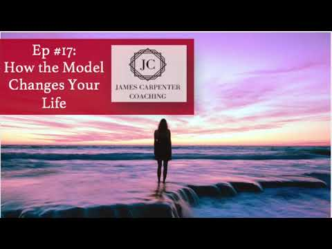 Ep #17: How The Thought Model Changes Your Life (part 4)