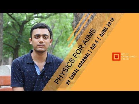 AIIMS MBBS Entrance Test | Dos and don'ts for Physics | Somal Agarwal AIR 9 - AIIMS 2018