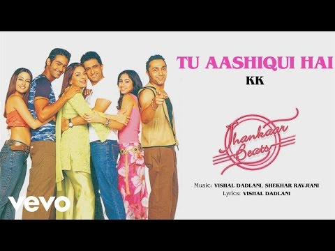 Tu Aashiqui Hai - Jhankaar Beats| Official Audio Song
