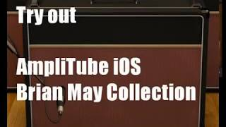 Guitar Try out | AmpliTube Brian May Collection iOS
