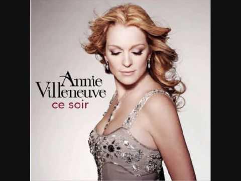 Annie Villeneuve - Ce soir
