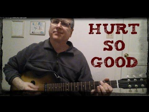 Hurt So Good by John Cougar Mellancamp Guitar Lesson