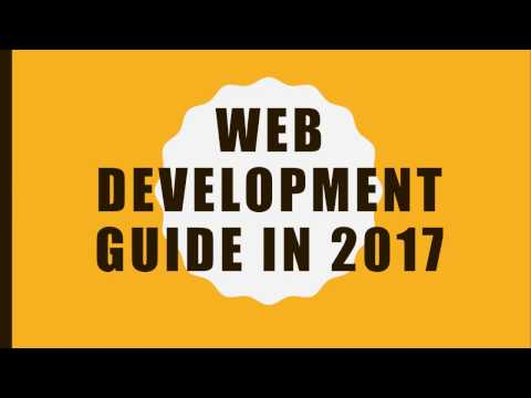 Web Development Guide In 2017