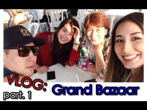 VLOG: Grand Bazaar (part. 1)