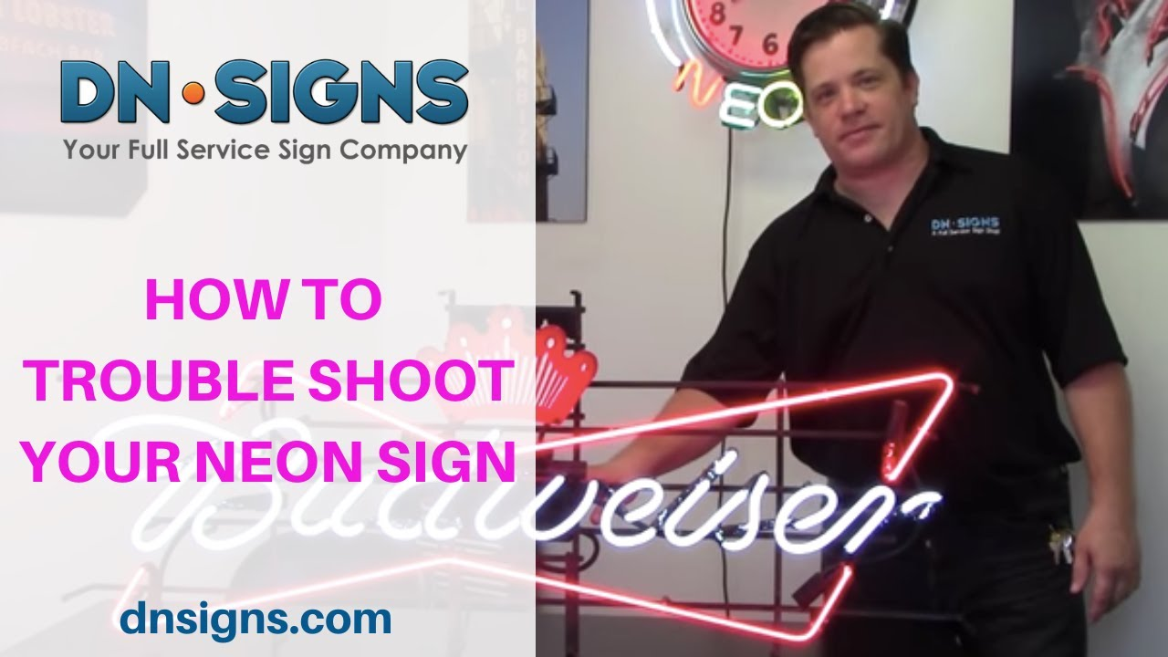 Designer Neon Signs Company | How To Troubleshoot Your Neon Sign | Los  Angeles, CA | (310) 608-6099