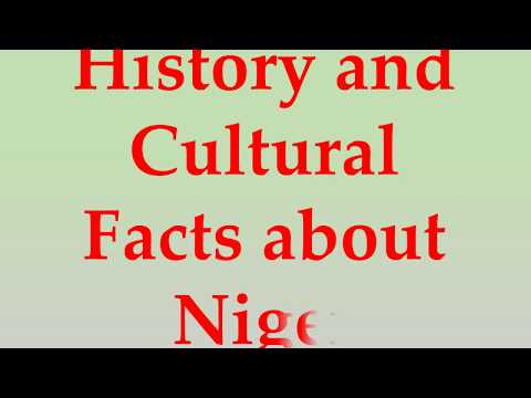 History and Cultural Facts about Niger