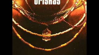 ORISHAS - MIX - Full Songs -sEa_kO-