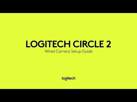 How to set up your Logitech Circle 2 Wired Camera