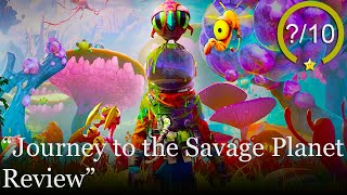 Journey to the Savage Planet Review [PS4, Xbox One, and PC] (Video Game Video Review)