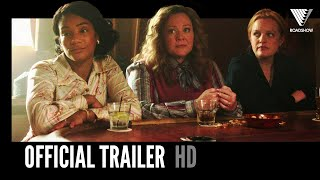 THE KITCHEN | Official Trailer 1 | 2019 [HD]