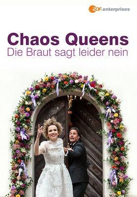 Chaos-Queens: Die Braut sagt leider nein