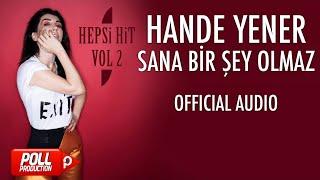 Hande Yener - Sana Bir Şey Olmaz - ( Official Audio )-Music on Pikniktube