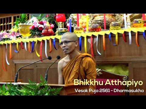 Bhikkhu Atthapiyo - Vesākha Pūjā 2561 / 11 May 2017 [Indonesia]