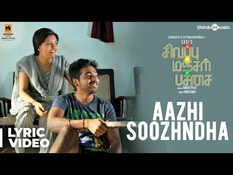 sivappu-manjal-pachai-|-aazhi-soozhndha-song-|-siddharth,-g.v.prakash-kumar-|-sasi-|-siddhu-kumar