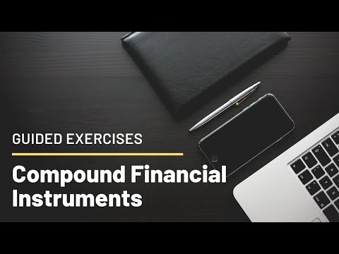 INTACT2: Guided Exercises for Compound Financial Instrument