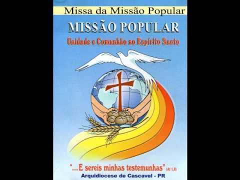 MISSA MISSÃO POPULAR - CANTO DE ENTRADA