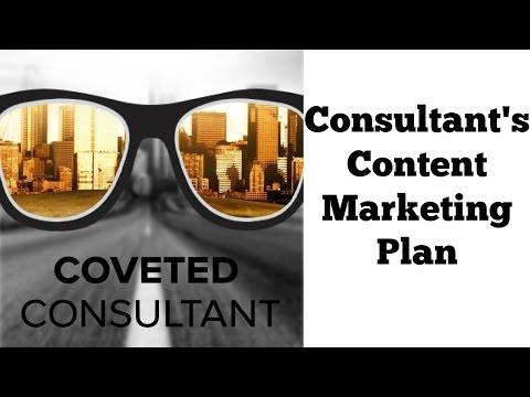 Content Marketing Plan for Consultants