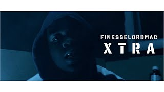 FinesseLordMac - Xtra | Official Video | Shot By. @JayeDuce