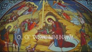 O, ce veste minunata - Grupul de Psalti al Patriarhiei Romane