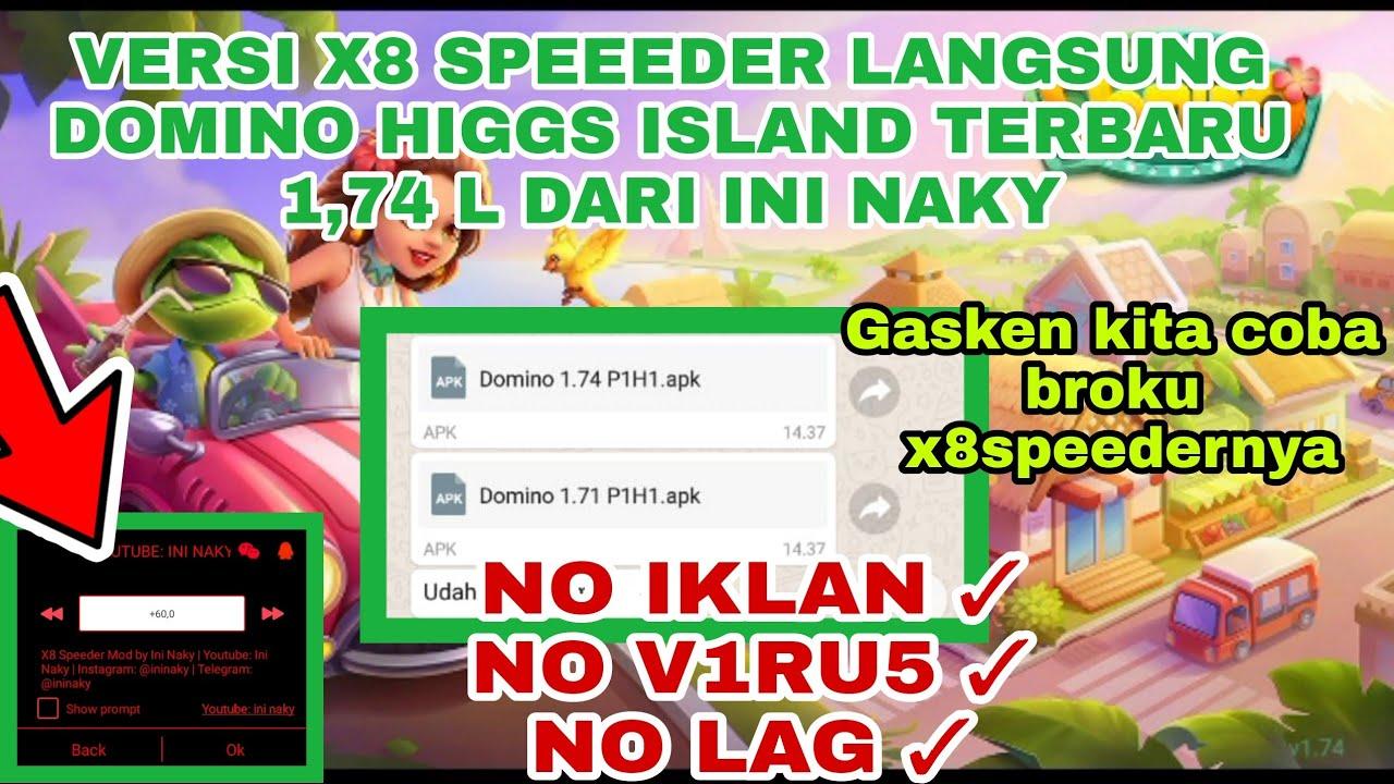 Download COBAIN APLIKASI MOD X8 DOMINO ISLAND VERSI 1,714 DARI INI NAKY!! EMANG JOS INI X8 SPEEDER