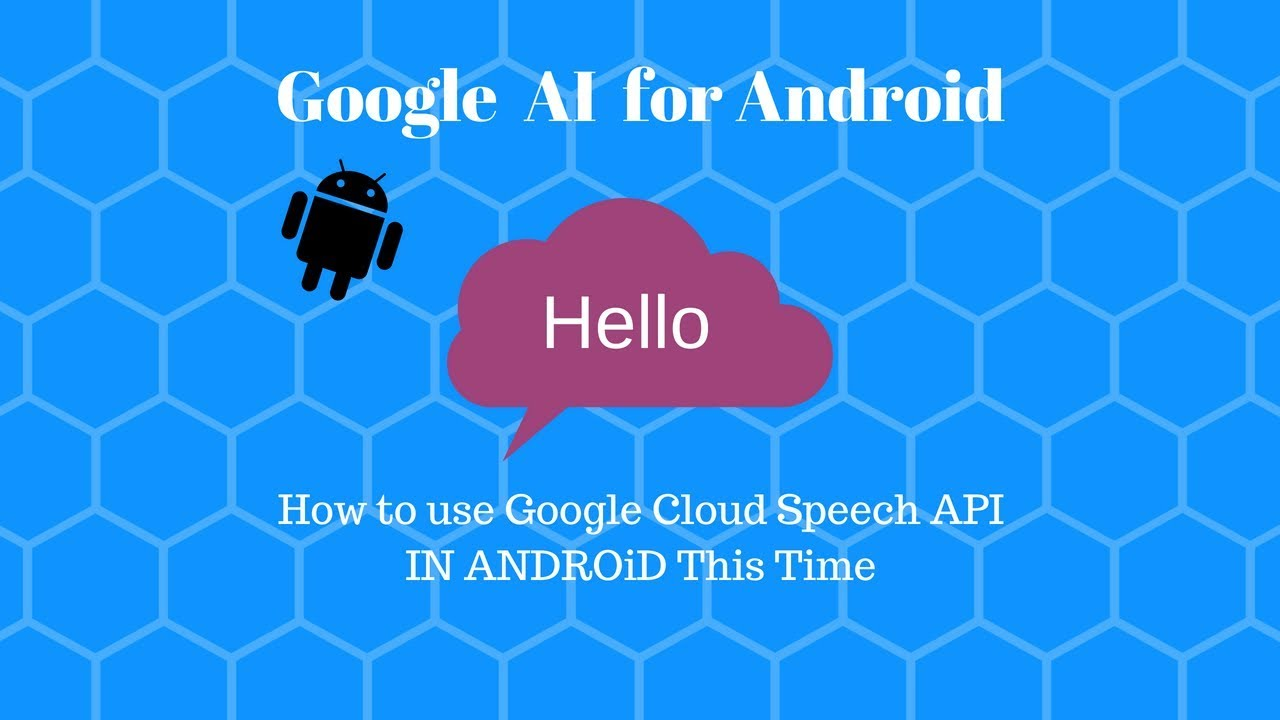 How to use Google Cloud Speech API in ANDROID STUDIO
